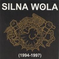 "SILNA WOLA ""(1994-1997)"" CD"