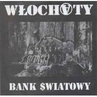"""WLOCHATY """"Bank $wiatowy"""" 7""""EP"""