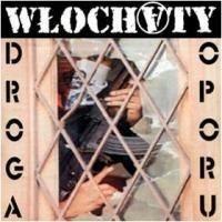 "WLOCHATY ""Droga oporu"" CD"