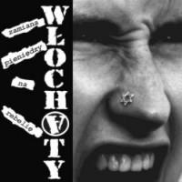 """WLOCHATY """"Zamiana pieniedzy na rebelie"""" CD"""