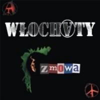 """WLOCHATY """"Zmowa"""" CD"""