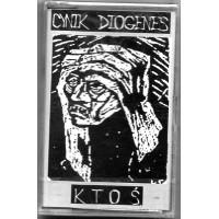 """CYNIK DIOGENES """"Ktoś"""" CASS"""