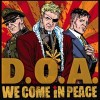 "D.O.A. ""We Come In Peace"" (DOA) LP"