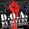 "D.O.A. Feat. JELLO BIAFRA (DOA) ""We Occupy"" 7""EP"