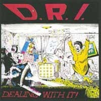 "D.R.I. ""Dealing with it"" (DRI) LP"