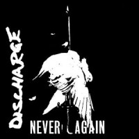 "DISCHARGE ""Never Again"" 7""EP"