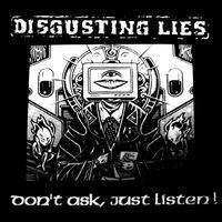 "DISGUSTING LIES ""Don't ask just listen!"" 10"" LP"
