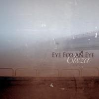 "EYE FOR AN EYE ""Cisza"" LP"