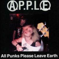 "A.P.P.L.E. ""All punks please leave earth"" CD"