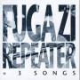 """FUGAZI """"Repeater + 3 songs"""" CD"""