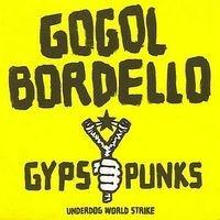 "GOGOL BORDELLO ""Gypsy punks"" CD"