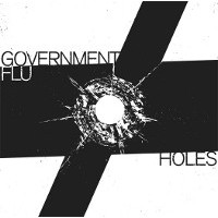 "GOVERNMENT FLU ""Holes"" 7""EP"