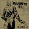 "GOVERNMENT FLU ""Like letters"" 7""EP"