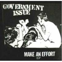 """GOVERNMENT ISSUE """"Make An Effort"""" 7""""EP"""