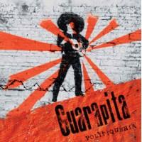 """GUARAPITA """"Politiquera"""" LP"""