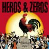 "HEROS & ZEROS ""Wake-up call"" LP"