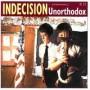 "INDECISION ""Unorthodox"" CD"