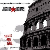 "JUGGLING JUGULARS ""Salute no one"" LP"