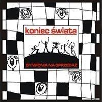 """KONIEC ŚWIATA """"Symfonia na sprzedaż"""" CD"""