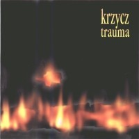 "KRZYCZ ""Trauma"" CD"