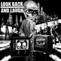 """LOOK BACK AND LAUGH """"State Of Illusion"""" CD"""