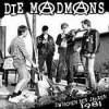 """MADMANS """"Zwischen den Jahren 1981"""" LP"""