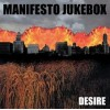 "MANIFESTO JUKEBOX ""Desire"" LP"