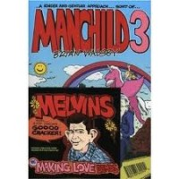 "MELVINS / WALSBY, BRIAN ""Manchild 3/ Making love demos"" CD"