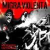 "MIGRA VIOLENTA ""Holocausto Capitalista"" LP"