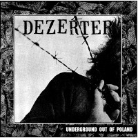 "DEZERTER ""Underground Out Of Poland"" LP"
