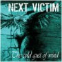 "NEXT VICTIM ""The cold gust of wind"" CD"