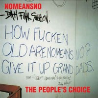 "NOMEANSNO ""People's choice"" CD"