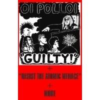 """OI POLLOI """"Guilty!"""" CASS"""