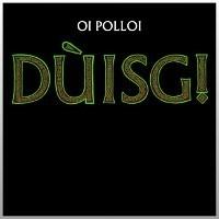 "OI POLLOI ""Duisg!"" CD"