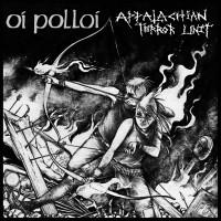 "OI POLLOI / APPALACHIAN TERROR UNIT split (red vinyl) 7""EP"