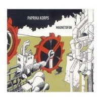 "PAPRIKA KORPS ""Magnetofon"" LP"