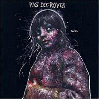 """PIG DESTROYER """"Painter of Dead Girls"""" CD"""