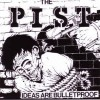 "PIST ""Ideas are bulletproof"" CD"