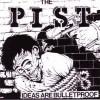 "PIST ""Ideas are bulletproof"" LP"