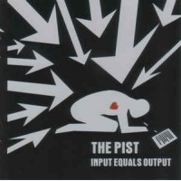 "PIST ""Input Equals Output"" CD"