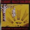 "PLEASANT VALLEY CHILDREN ""Welcome to bedlam valley"" CD"