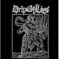 DRIP OF LIES CD