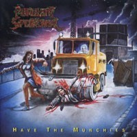 "PURULENT SPERMCANAL ""Have the munchies"" CD"