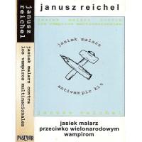 """REICHEL Janusz """"Jasiek malarz contra los vampiros multinacionales"""" CASS"""