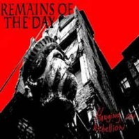 "REMAINS OF THE DAY ""Hanging on rebellion"" CD"