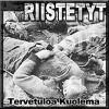 """RIISTETYT  """"Tervetuola kuolema"""" 7""""EP"""
