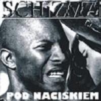 """SCHIZMA """"Pod naciskiem"""" CD"""