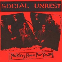 "SOCIAL UNREST ""Making Room For Youth"" 7""EP"