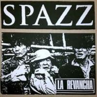 "SPAZZ ""La Revancha"" LP"