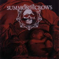 "SUMMON THE CROWS ""One more for the gallows"" LP"